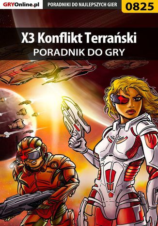 Okładka książki X3 Konflikt Terrański - poradnik do gry