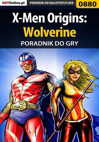 Okładka książki X-Men Origins: Wolverine - poradnik do gry
