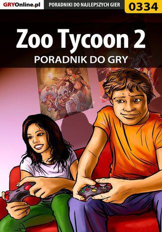 Okładka książki/ebooka Zoo Tycoon 2 - poradnik do gry