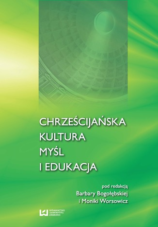 Okładka książki/ebooka Chrześcijańska kultura, myśl i edukacja