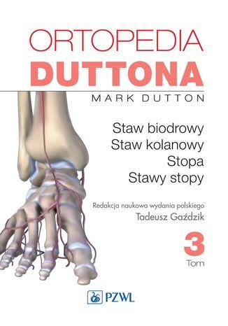 Okładka książki/ebooka Ortopedia Duttona t.3