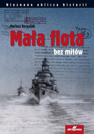 Okładka książki Mała flota bez mitów