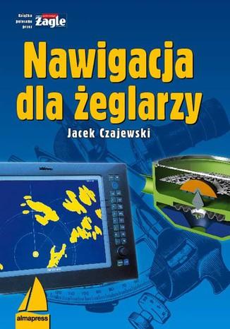 Okładka książki/ebooka Nawigacja dla żeglarzy