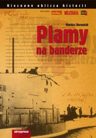 Okładka książki/ebooka Plamy na banderze