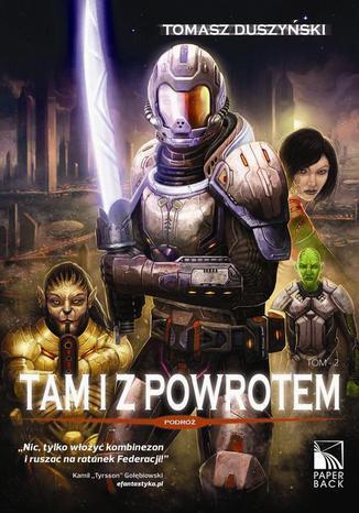 Okładka książki Tam i z powrotem Tom 2 Podróż