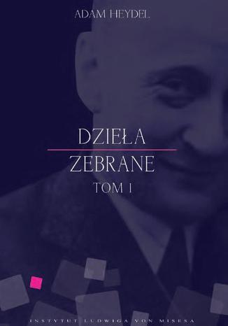 Okładka książki/ebooka Dzieła zebrane, tom I