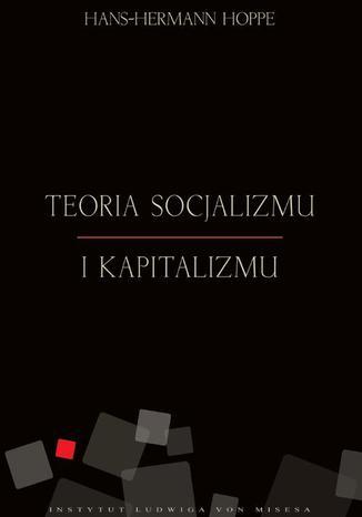 Okładka książki/ebooka Teoria socjalizmu i kapitalizmu