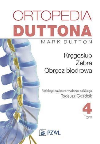 Okładka książki/ebooka Ortopedia Duttona t.4