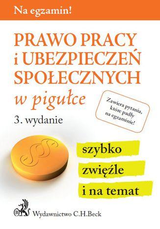 Okładka książki/ebooka Prawo pracy i ubezpieczeń społecznych w pigułce. Wydanie 3