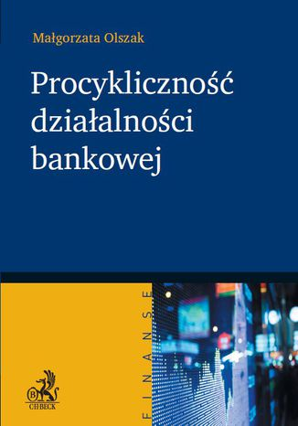 Okładka książki Procykliczność działalności bankowej