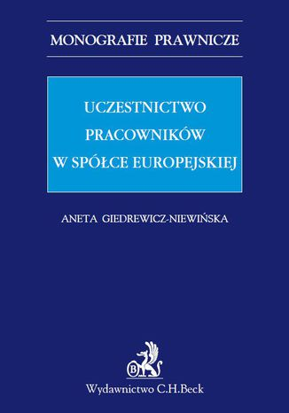 Okładka książki/ebooka Uczestnictwo pracowników w spółce europejskiej