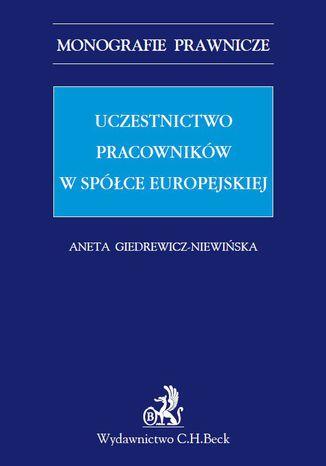 Okładka książki Uczestnictwo pracowników w spółce europejskiej