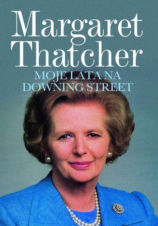 Okładka książki Moje lata na Downing Street