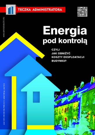 Okładka książki/ebooka Energia pod kontrolą, czyli jak obniżyć koszty eksploatacji budynku?
