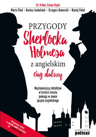 Okładka książki/ebooka Przygody Sherlocka Holmesa z angielskim. Ciąg dalszy