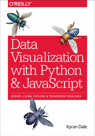 Ebook Data Visualization with Python and JavaScript. Scrape, Clean, Explore & Transform Your Data