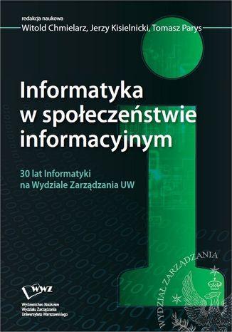 Okładka książki Informatyka w społeczeństwie informacyjnym