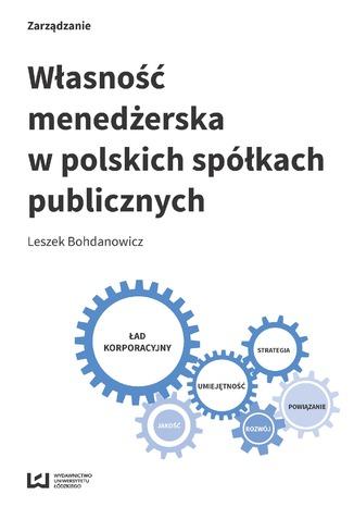 Okładka książki/ebooka Własność menedżerska w polskich spółkach publicznych