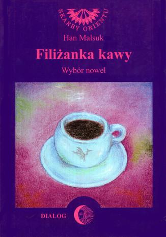 Okładka książki/ebooka Filiżanka kawy. Wybór nowel