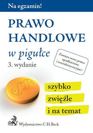 Okładka książki/ebooka Prawo handlowe w pigułce. Wydanie 3