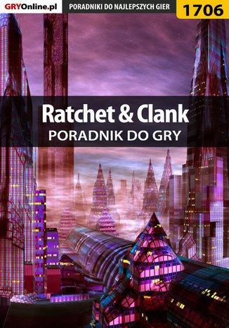 Okładka książki/ebooka Ratchet  Clank - poradnik do gry