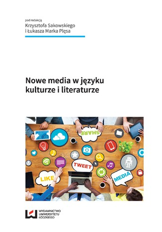 Okładka książki Nowe media w języku, kulturze i literaturze