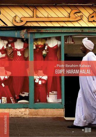 Okładka książki/ebooka Egipt: Haram Halal