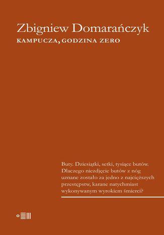 Okładka książki/ebooka Kampucza, godzina zero