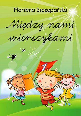Okładka książki/ebooka Między nami wierszykami