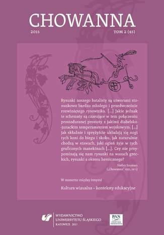 Okładka książki 'Chowanna' 2015. T. 2 (45): Kultura wizualna - konteksty edukacyjne