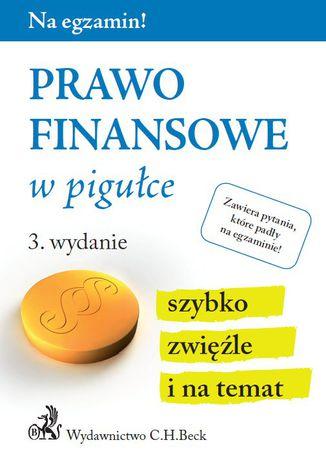 Okładka książki/ebooka Prawo finansowe w pigułce. Wydanie 3