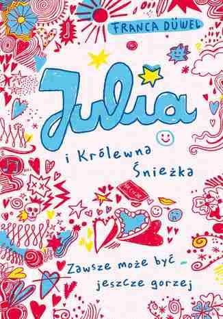 Okładka książki/ebooka Julia i Królewna Śnieżka