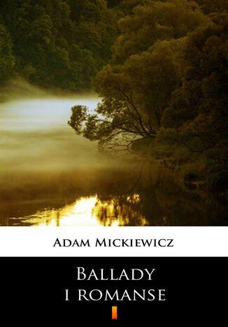 Okładka książki/ebooka Ballady i romanse