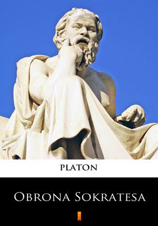 Okładka książki Obrona Sokratesa