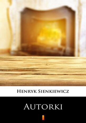 Okładka książki/ebooka Autorki. Obrazek sceniczny w jednym akcie