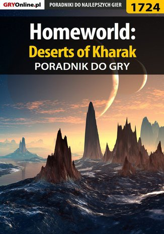 Okładka książki/ebooka Homeworld: Deserts of Kharak - poradnik do gry