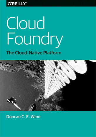 Okładka książki Cloud Foundry. The Cloud-Native Platform