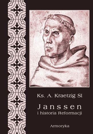 Okładka książki Janssen i historia Reformacji