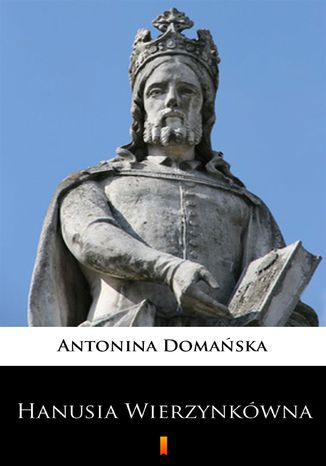 Okładka książki Hanusia Wierzynkówna