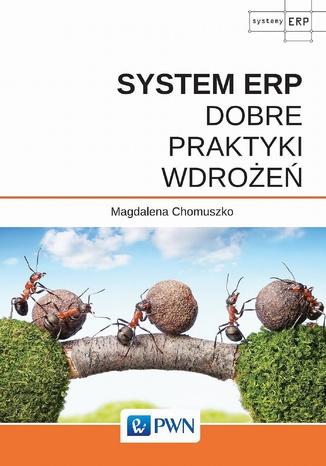 Okładka książki System ERP - Dobre praktyki wdrożeń