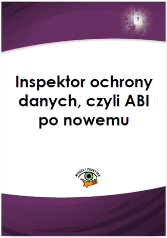 Okładka książki Inspektor ochrony danych, czyli ABI po nowemu