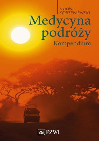 Okładka książki/ebooka Medycyna podróży. Kompendium