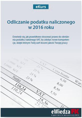Okładka książki/ebooka eKurs Odliczanie podatku naliczonego w 2016 roku