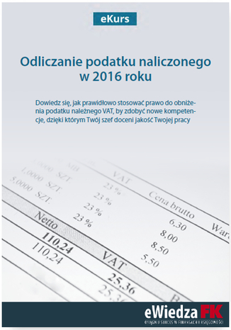 Okładka książki eKurs Odliczanie podatku naliczonego w 2016 roku