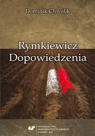Okładka książki Rymkiewicz. Dopowiedzenia