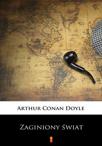 Okładka książki Zaginiony świat