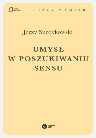 Okładka książki Umysł w poszukiwaniu sensu