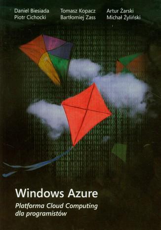 Okładka książki/ebooka Windows Azure Platforma Cloud Computing dla programistów