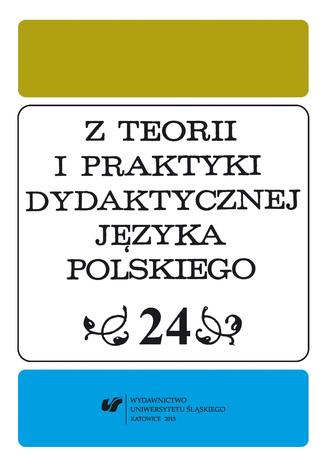 Okładka książki Z Teorii i Praktyki Dydaktycznej Języka Polskiego. T. 24