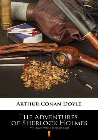Okładka książki The Adventures of Sherlock Holmes. Illustrated Edition